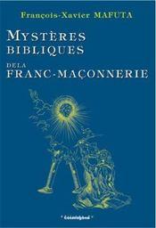 Mysteres bibliques de la franc-maconnerie - Intérieur - Format classique