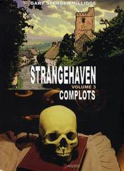 Strangehaven t.3 ; complots - Intérieur - Format classique