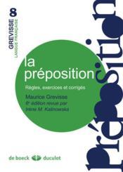 La préposition ; règles, exercices et corrigés (6e édition) - Couverture - Format classique