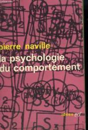 La Psychologie Du Comportement. Collection : Idees N° 26 - Couverture - Format classique