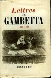 Lettres De Gambetta.1868-1882. - Couverture - Format classique