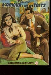 L'Amour Sous Les Toits - Couverture - Format classique