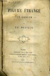 Figure Etrange Un Gascon. - Couverture - Format classique