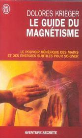 Le guide du magnetisme - Intérieur - Format classique