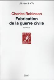 Fabrication de la guerre civile - Couverture - Format classique