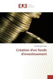 Creation d'un fonds d'investissement - Couverture - Format classique