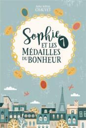 Sophie et les 7 médailles du bonheur - Couverture - Format classique