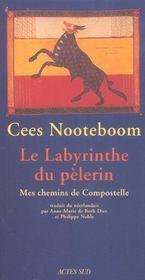 Le Labyrinthe Du Pelerin ; Mes Chemins De Compostelle - Intérieur - Format classique