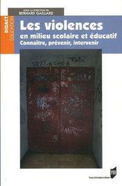 Les violences en milieu scolaire et educatif connaitre, prevenir, intervenir - Intérieur - Format classique