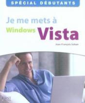 Je me mets à windows vista - Couverture - Format classique