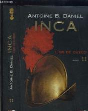 Inca - tome 2 - l'or de cuzco - vol02 - Couverture - Format classique