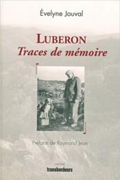 Luberon, traces de mémoire - Couverture - Format classique