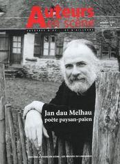 4 Jan Dau Melhau, Poete Paysan-Paien/Auteurs En Scene - Intérieur - Format classique