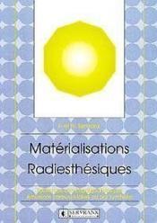 Materialisations Radiesthesiques - Couverture - Format classique
