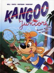 Kangoo juniors t.2 ; quelle mouche te pique ! - Intérieur - Format classique