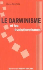 Le Darwinisme Et Les Evolutionnismes - Intérieur - Format classique