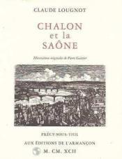 Chalon et la Saône - Couverture - Format classique