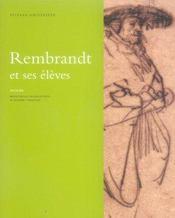 LES DESSINS DE REMBRANDT ET SES ELEVES APPARTENANT A LA COLLECTION JEAN DE GREZ. Catalogue d'exposition (Bruxelles) - Intérieur - Format classique