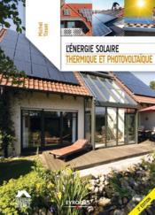 L'énergie solaire, thermique et photovoltaïque (2e édition) - Couverture - Format classique