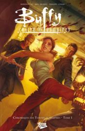 Buffy contre les vampires - chroniques des tueuses de vampires T.1 - Couverture - Format classique