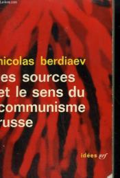 Les Sources Et Le Sens Du Communisme Russe. Collection : Idees N° 27 - Couverture - Format classique