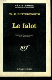 Le Falot. Collection : Serie Noire N° 797 - Couverture - Format classique