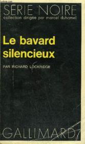 Collection : Serie Noire N° 1569 Le Bavard Silencieux - Couverture - Format classique