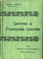 Lettres A Francoise Mariee. - Couverture - Format classique