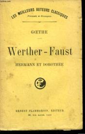 Werther - Faust. Hermann Et Dorothee. - Couverture - Format classique