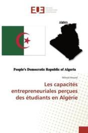 Les capacites entrepreneuriales percues des etudiants en algerie - Couverture - Format classique