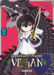 Le puissant dragon vegan T.2 - Couverture - Format classique