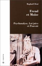 Freud et Moïse ; psychanalyste, loi juive et pouvoir - Couverture - Format classique
