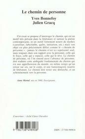 Le Chemin De Personne ; Yves Bonnefoy ; Julien Gracq - 4ème de couverture - Format classique