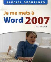 Je me mets à word 2007 - Intérieur - Format classique