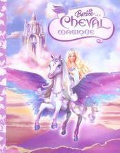 Barbie et le cheval magique - Intérieur - Format classique