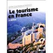 Le tourisme en france - Couverture - Format classique