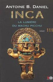 Inca t.3 ; la lumière du Machu Picchu - Intérieur - Format classique