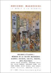 Revue Horizons Maghrebins N.47 ; Musiques D'Algérie - Couverture - Format classique