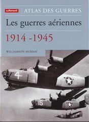 Atlas des guerres - les guerres aerienne - Intérieur - Format classique