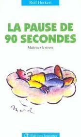 Pause de 90 secondes (la) n.11 - Intérieur - Format classique