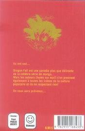 Dragon fall t.1 ; le principe - 4ème de couverture - Format classique