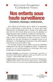 Nos enfants sous haute surveillance ; évaluations, dépistages, médicaments... - 4ème de couverture - Format classique