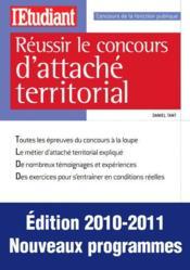 telecharger Reussir le concours d'attache territorial (edition 2010/2011) livre PDF en ligne gratuit