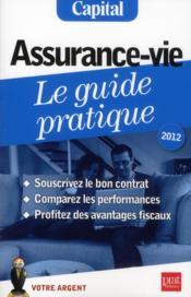 Assurance-vie ; le guide pratique (édition 2012) - Couverture - Format classique