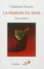 Passion du sens (la) - Couverture - Format classique
