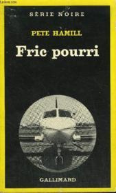 Collection : Serie Noire N° 1729 Fric Pourri - Couverture - Format classique