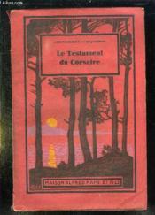 Le Testament Du Corsaire. Aventures De Terre Et De Mer. - Couverture - Format classique