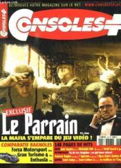 Consoles + N° 160. Sommaire: Le Parrain, La Mafia S Empare Du Jeu Video, Comparatif Bagnoles... - Couverture - Format classique