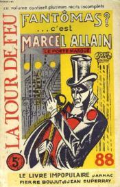 Fantomas? C'Est Marcel Allain. Cahier 87-88, Decembre 1965. Le Poete Masque / La Tour De Feu / Le Livre Impopulaire Jarnac / Pierre Boujut Et Jean Duperray... - Couverture - Format classique