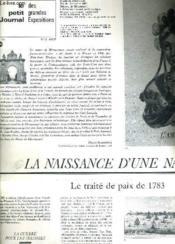 Le Petit Journal Des Grandes Expositions Musee De Blerancourt 25 Juin 3 Ocotbre 1983 - La Naissance D'Une Nation. - Couverture - Format classique